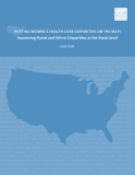 PUTTING WOMEN'S HEALTH CARE DISPARITIES ON THE MAP: Examining Racial and Ethnic Disparities at the State Level
