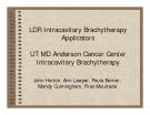LDR Intracavitary Brachytherapy Applicators