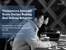 Vietnamese internet users online buying and selling behaviour