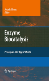Enzyme Biocatalysis Principles and Applications