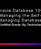 Oracle Database 10g: Managing the Self-Managing Database Certified Oracle 10g Technician