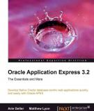 Oracle Application Express 3.2 The Essentials and More