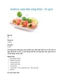 Jambon cuộn thịt xông khói - bí ngòi