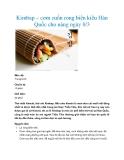 Kimbap – cơm cuốn rong biển kiểu Hàn Quốc cho nàng ngày 8/3
