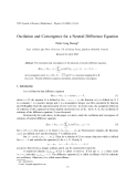 "Báo cáo "" Oscilation and Convergence for a Neutral Difference Equation """