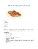 Phi-lê bò cuộn nấm - cải bó xôi