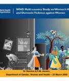 WHO Multi-country Study on Women's Health  and Domestic Violence  against Women