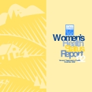 Women's Health Status Report 2002
