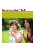Women and Alcohol: A WOMEN'S HEALTH RESOURCE