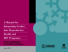 A Manual for  Integrating Gender Into Reproductive  Health and  HIV Programs: From Commitment to ACtion (2nd edition)