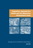Population, Reproductive  Health and the Millennium  Development Goals