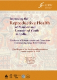 Improving Reproductive Health of Married and Unmarried Youth in India