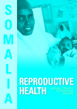 Reproductive Health: National Strategy & action Plan 2010-2015