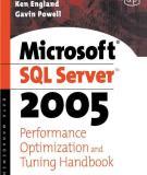 Microsoft® SQL ServerTM 2005 Performance Optimization and Tuning Handbook