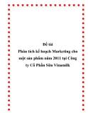 Luận văn:  Phân tích kế hoạch Marketing cho một sản phẩm năm 2011 tại Công ty Cổ Phần Sữa Vinamilk