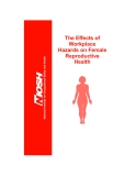 The Effects of Workplace Hazards on Female Reproductive Health