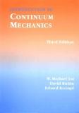 Introduction to Continuum Mechanics 3E