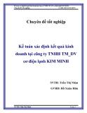 """Chuyên đề tốt nghiệp """" Kế toán xác định kết quả kinh doanh tại công ty TNHH TM_DV cơ điện lạnh KIM MINH """""""