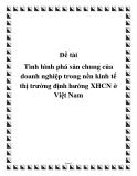 Đề tài: Tình hình phá sản chung của doanh nghiệp trong nền kinh tế thị trường định hướng XHCN ở Việt Nam