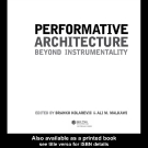PERFORMATIVE ARCHITECTURE BEYOND INSTRUMENTALITY