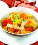 mẹo nấu canh ngon, công thức cho món canh,các món ăn ngon, cách chế biến các món ăn ngon, các món ăn dễ chế biến, các món ăn truyền thống