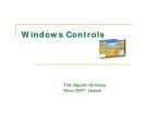 Windows Controls - ThS. Nguyễn Hà Giang