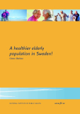 A healthier elderly population in Sweden!