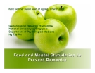 Food and Mental Stimulation to Prevent Dementia