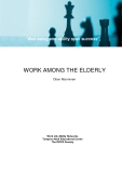 WORK AMONG THE ELDERLY