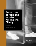 Prevention of Falls and  Injuries Among the  Elderly