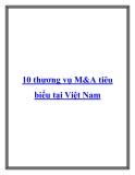 10 thương vụ M&A tiêu biểu tại Việt Nam