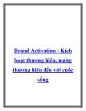 Brand Activation - Kích hoạt thương hiệu, mang thương hiệu đến với cuộc sống