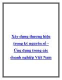 Xây dựng thương hiệu trong kỷ nguyên số Ứng dụng trong các doanh nghiệXây dựng thương hiệu trong kỷ nguyên số Ứng dụng trong các doanh nghiệp Việt Namp Việt