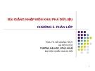 Bài giảng Khai phá dữ liệu web (PGS.TS. Hà Quang Thụy) - Chương 5. Phân lớp