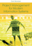 Project Management for Modern Information Systems: The Effects of the Internet And Erp on Accounting