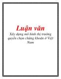 Luận văn: Xây dựng mô hình thị trường quyền chọn chứng khoán ở Việt Nam