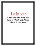 Luận văn: Nhận định khả năng xây dựng mô hình quỹ đầu tư chỉ số ở Việt Nam