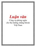 Luận văn: Công cụ phòng ngừa cho thị trường chứng khoán Việt Nam
