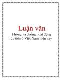 Luận văn: Phòng và chống hoạt động rửa tiền ở Việt Nam hiện nay