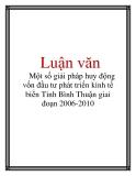 Luận văn: Một số giải pháp huy động vốn đầu tư phát triển kinh tế biển Tỉnh Bình Thuận giai đoạn 2006-2010