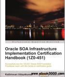 Oracle SOA Infrastructure Implementation Certification Handbook