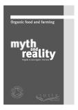 Organic food and farming myth and reality