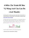 6 Điều Cần Tránh Để Bảo Vệ Màng Axit Của Làn Da (Axit Mantle)