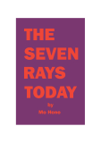THE SEVEN RAYS TODAY