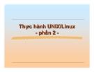 Thực hành UNIX/Linux - phần 2