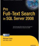 Pro Full-Text Search in SQL Server 2008