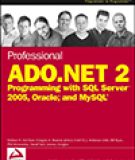 Professional ADO dot NET 2 Programming with SQL Server 2005 Oracle and MySQL