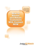 By Joe Pulizzi Founder & Chief Content Officer Junta42How to Attract and Retain Customers