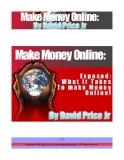 what it takes money online