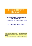 THE BUFFETT REPORT The Nine Investing Secrets of Warren Buffett —and how to profit from them